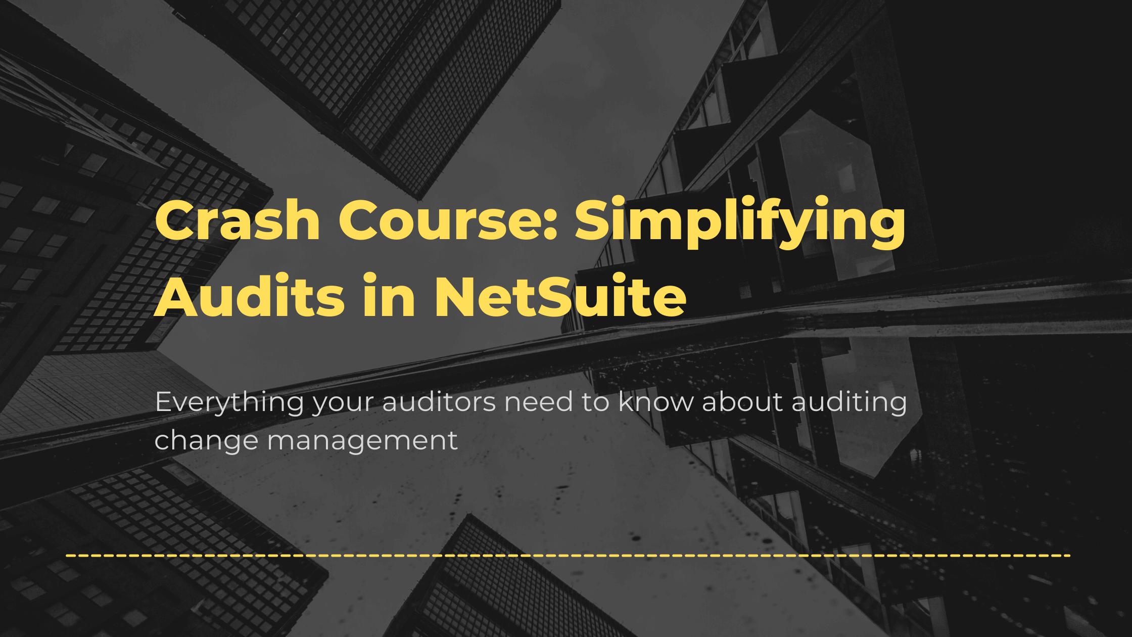 Everything your auditors need to know about auditing change management