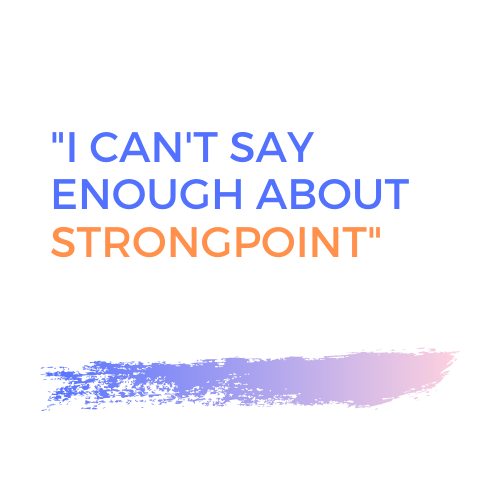 I Cant Say Enough about Strongpoint