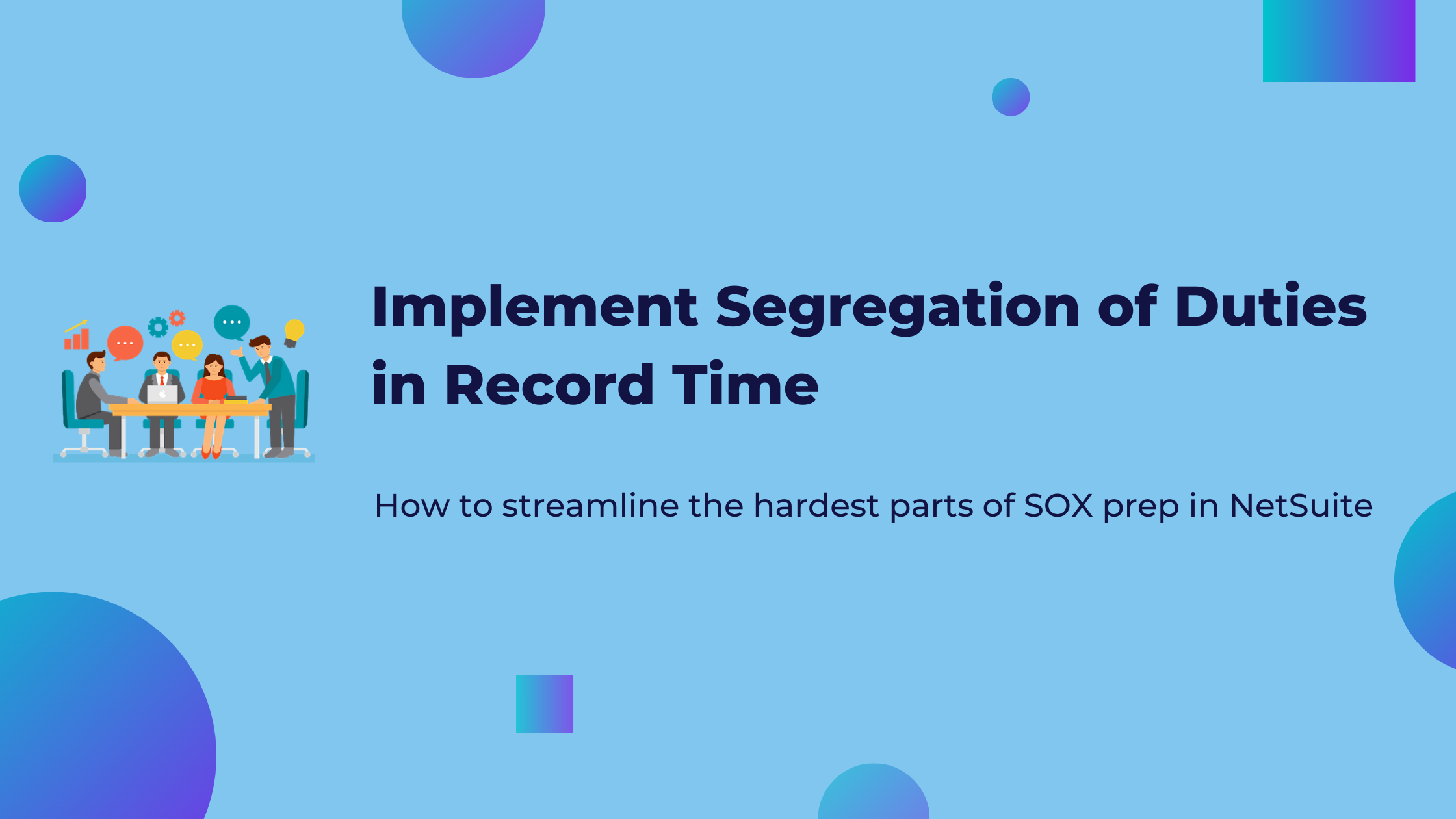 Implement Segregation of Duties in Record Time