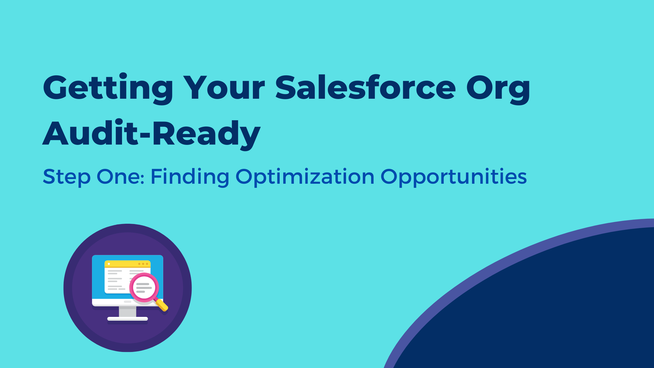 Getting Your Salesforce Org Audit-Ready (1)