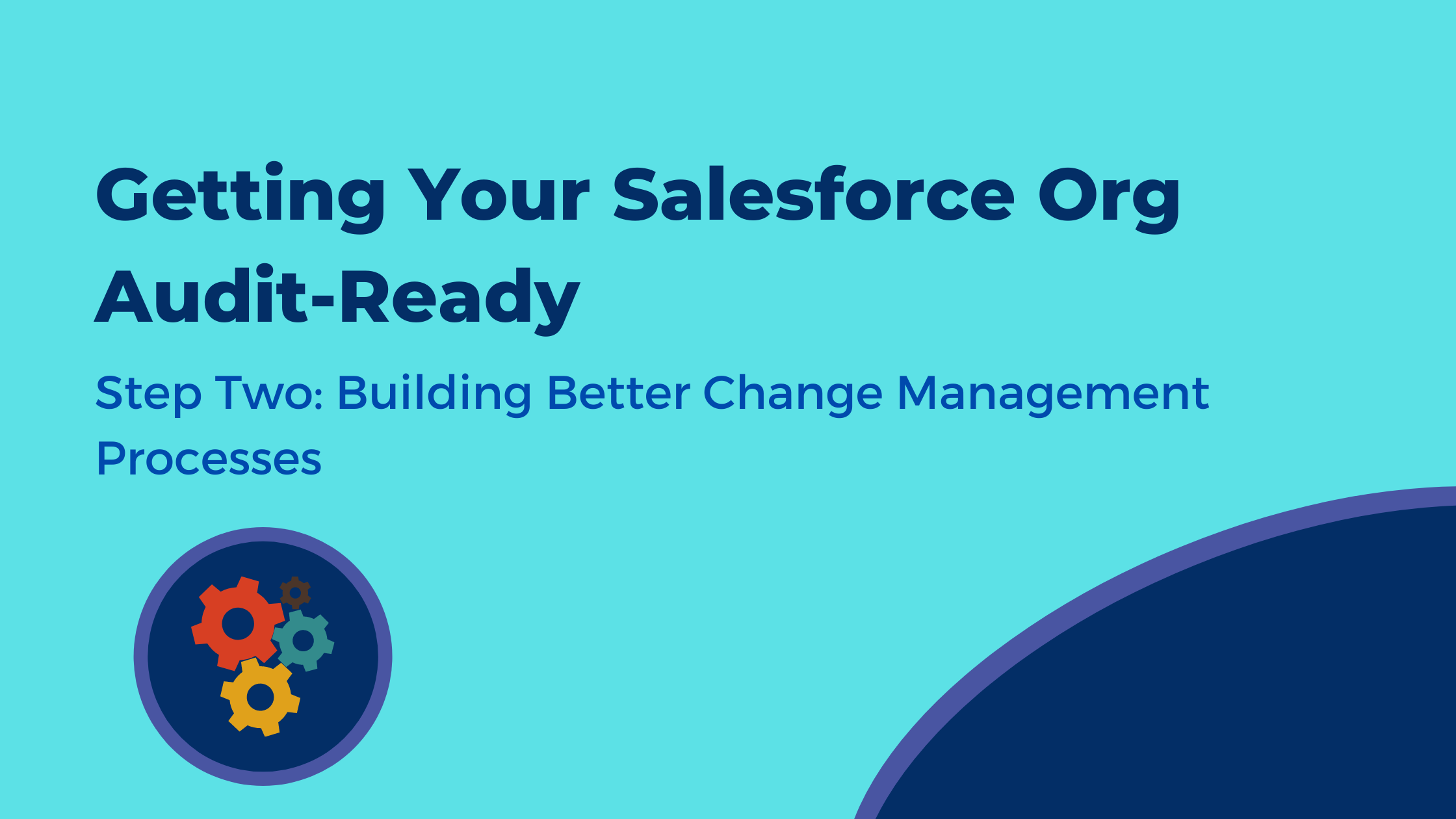 Getting Your Salesforce Org Audit-Ready (2)