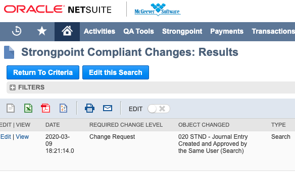 "1. Go to Strongpoint > Change Management Reports > Compliant Changes and click ""Edit this Search"" -"