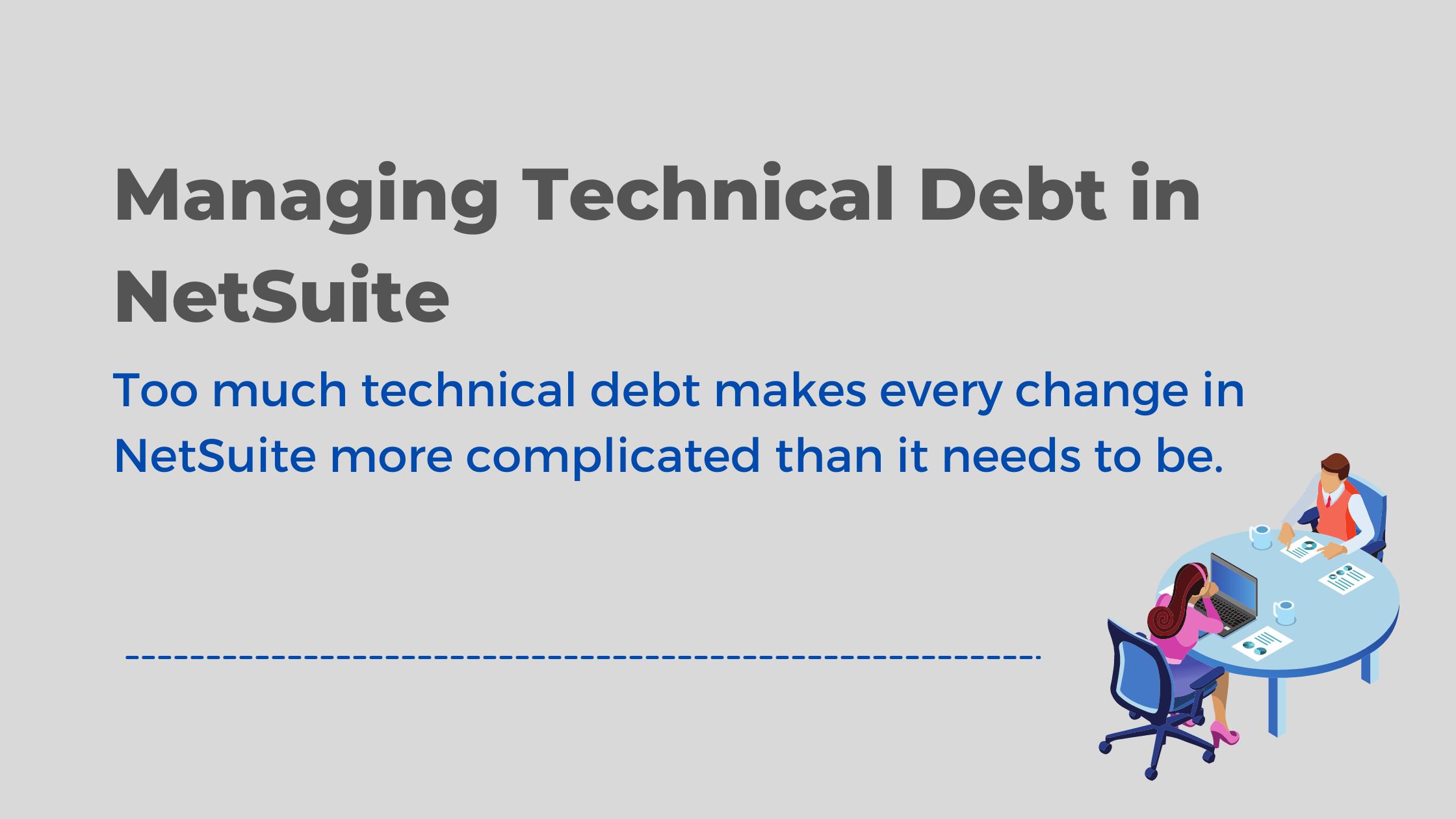 NetSuite Technical Debt (1)-1